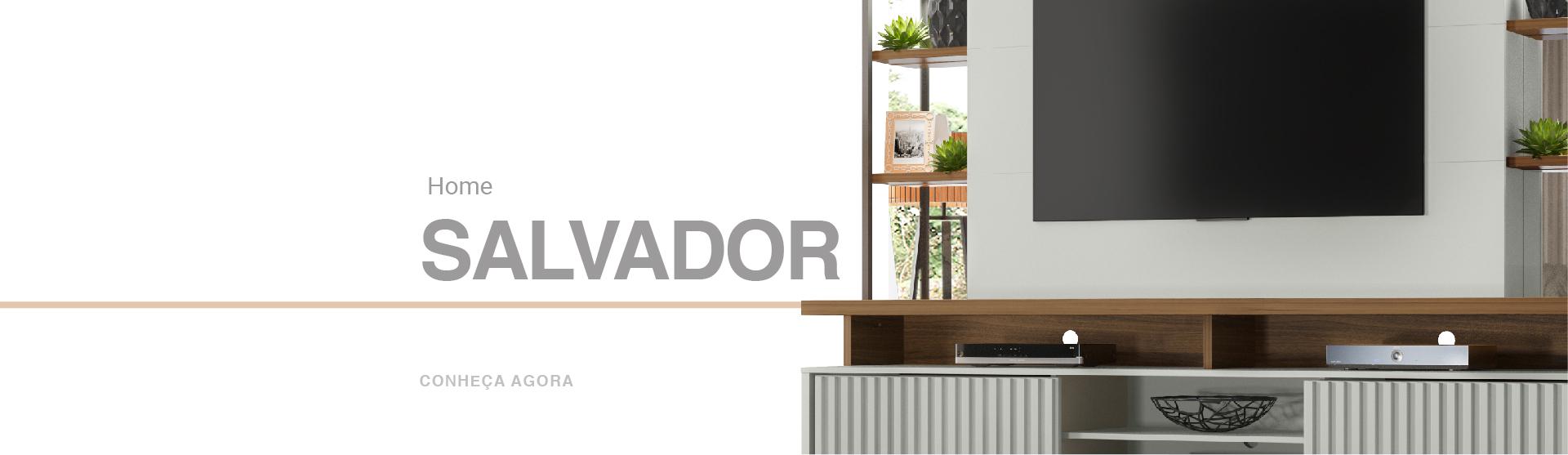 Lançamento Home para TV Salvador