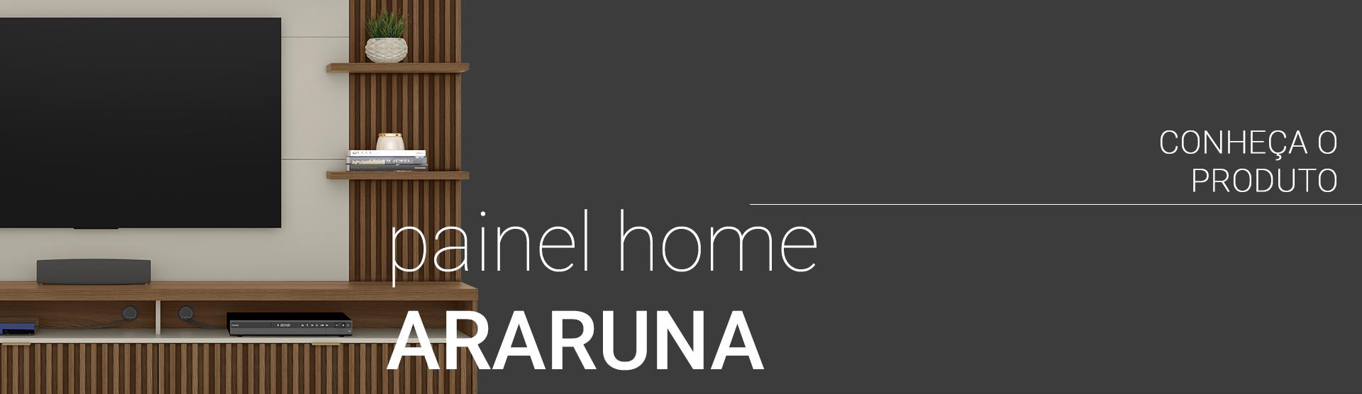 Painel Home Araruna
